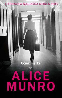 Uciekinierka_Alice-Munro,images_big,23,978-83-280-0871-7
